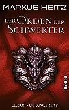 Der Orden der Schwerter: Ulldart - Die Dunkle Zeit 2 (Ulldart. Die dunkle Zeit)