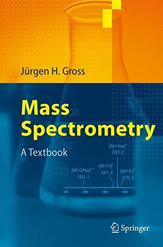 Mass Spectrometry: A Textbook (English Edition)