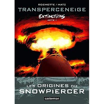 Transperceneige, Extinctions - T1
