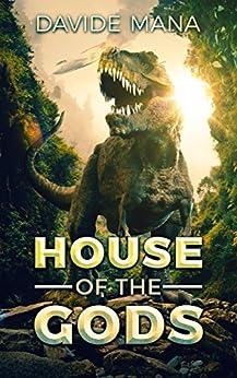 The House Of The Gods (English Edition) di [Mana, Davide]