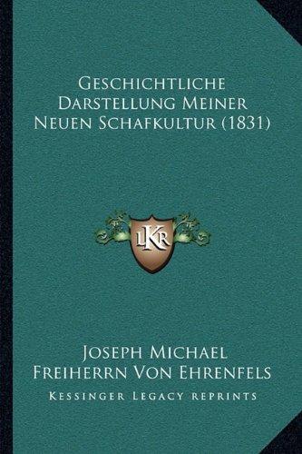 Geschichtliche Darstellung Meiner Neuen Schafkultur (1831)