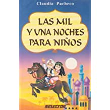 Mil Y Una Noches Para Ninos / A Thousand and One Nights For Children (Literatura Infantil Y Juvenil)