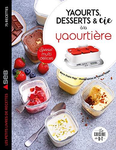 Yaourts, desserts & cie à la yao...
