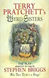 Wyrd Sisters - Playtext (Discworld Novels (Paperback))