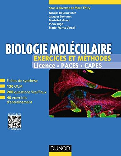 Biologie moléculaire - Exercices et méthodes : Fiches de cours et 500 QCM et exercices d'entrainement corrigés (Tout le cours en fiches t. 1)