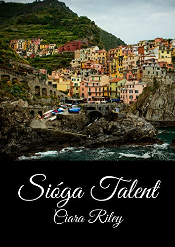 Sióga Talent (Irish Edition) por Ciara Riley