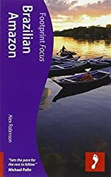 Brazilian Amazon (Footprint Focus) by Alex Robinson (2012-09-04)