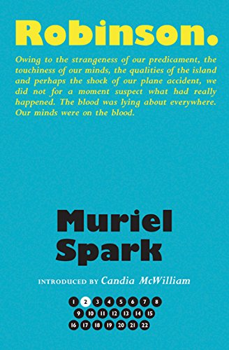 Robinson (The Collected Muriel Spark Novels)