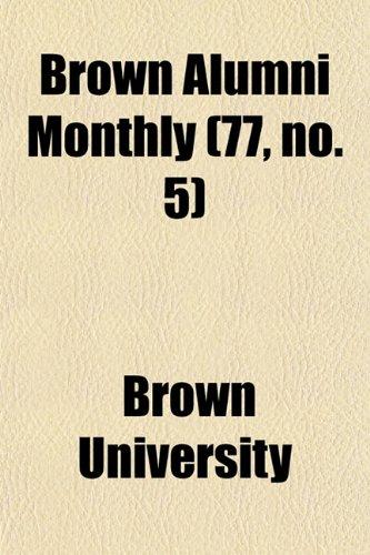 Brown Alumni Monthly (77, no. 5)