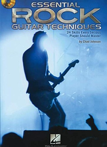 Essential Rock Guitar Techniques: 24 Skills Every Serious Player Should Master