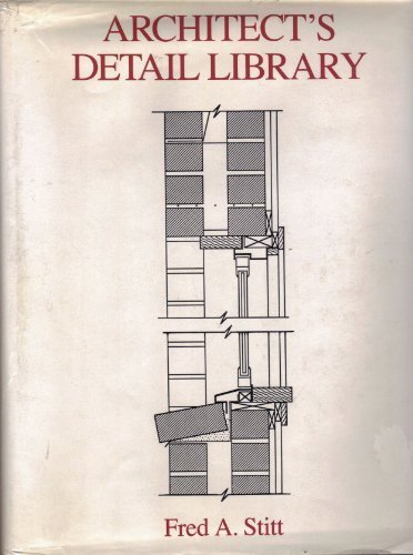 Architects Detail Library by Fred Stitt (1990-07-30)