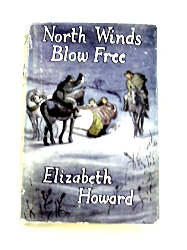 North Winds Blow Free