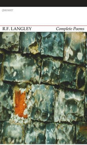 R. F. Langley Complete Poems by Jeremy Noel-Tod (2015-09-24)