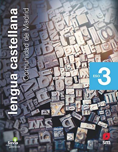 Lengua castellana 3 ESO Savia Nueva Generación Madrid