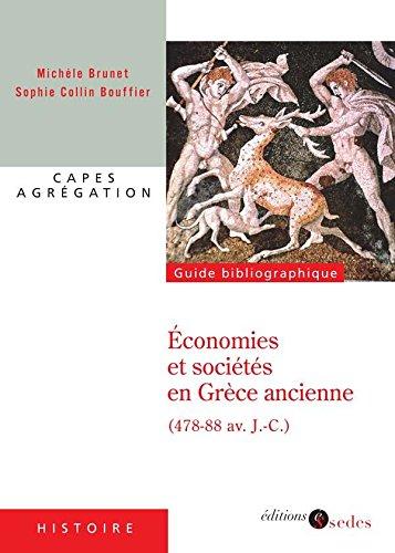 Économies et sociétés en Grèce ancienne: (478-88 av. J.-C.)