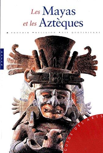 Mayas et Aztques