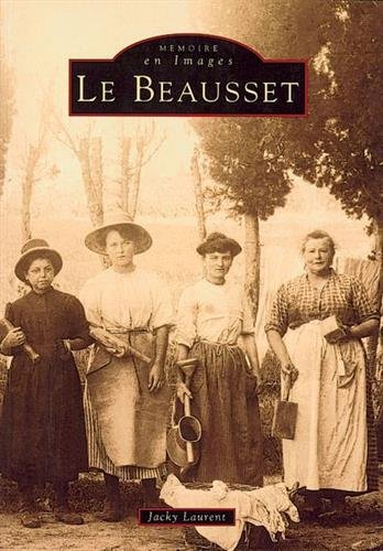 Beausset - Tome I (Le)