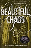 Beautiful Chaos (Book 3) (Beautiful Creatures) by Margaret Stohl (2011-10-18)