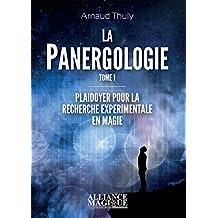 La Panergologie T1: Plaidoyer pour la recherche expérimentale en magie