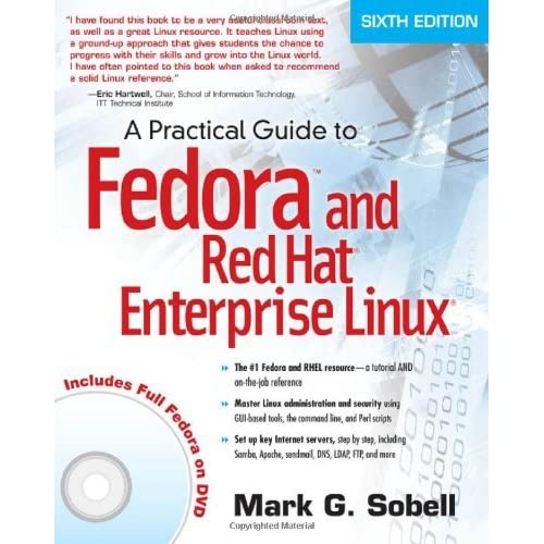 [A Practical Guide to Fedora and Red Hat Enterprise Linux] [By: Sobell, Mark G.] [August, 2011]