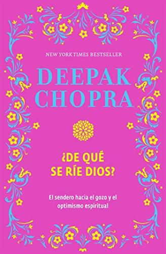 ¿De qué se ríe Dios? por Deepak Chopra