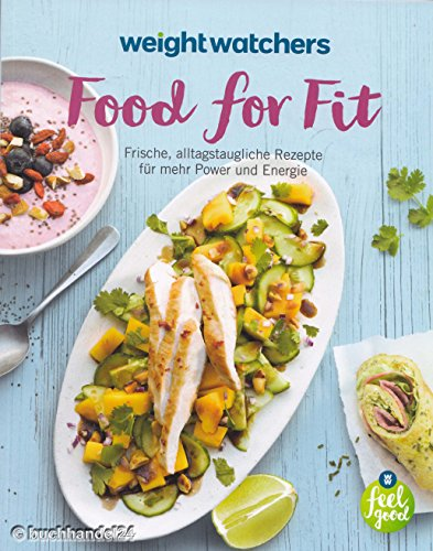 Food for Fit von Weight Watchers *NEUES PROGRAMM 2016*
