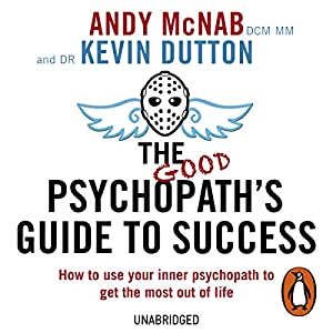 The Good Psychopath's Guide to Success (Audio Download): Amazon co