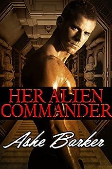 Her Alien Commander by [Barker, Ashe]