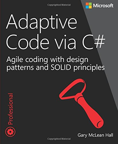 adaptive-code-via-c-agile-coding-with-design-patterns-and-solid-principles