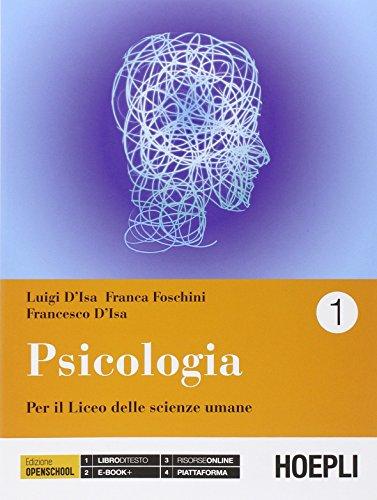 Psicologia. Per i Licei. Con e-book. Con espansione online: 1