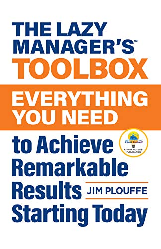 The Lazy Managers Toolbox: Everything You Need to Achieve ...