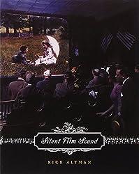 Silent Film Sound (Film & Culture) (Film and Culture Series)