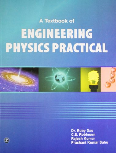 A Textbook of Engineering Physics Practical