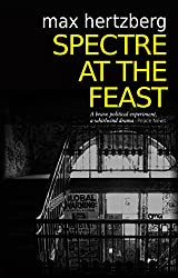 Spectre At The Feast (East Berlin Series Book 3)