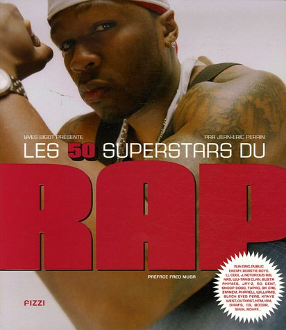 Les 50 superstars du Rap