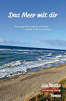 Das Meer mit dir: Eine junge Frau entdeckt sich selbst und die Liebe zu einer Frau