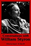 Conversations with William Styron (Literary Conversations) (1985-12-01)