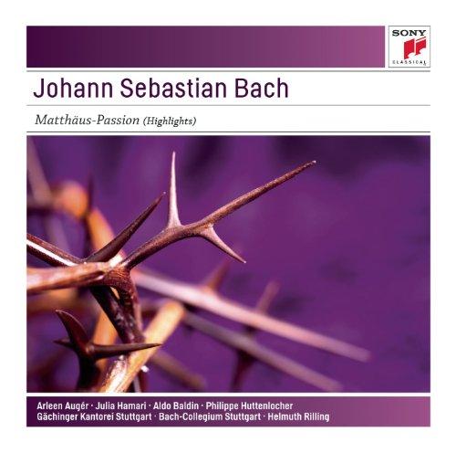 Johann Sebastian Bach: Matthäus-Passion (Highlights) - Sony Classical Masters