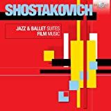 Shostakovich: Jazz Suites -