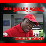 Beulen Agent (Dance Version)