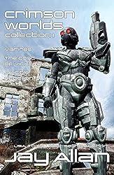 Crimson Worlds Collection I: Crimson Worlds Books 1-3 (English Edition)