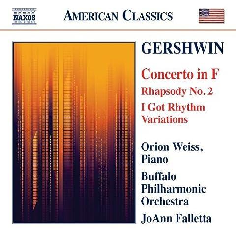 Gershwin: Concerto In F (Rhapsody No.2/ I Got Rhythm) (Naxos: 8.559705) by Orion Weiss (2012-02-16)