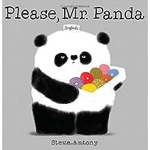 Please, Mr. Panda by Steve Antony (2014-12-30)