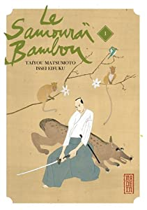 Le Samouraï Bambou Edition simple Tome 1