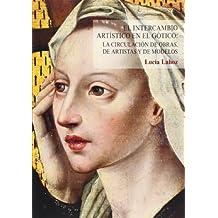 El intercambio artístico en el gótico: la circulación de obras de artistas y modelos (Obras Fuera de Colección)