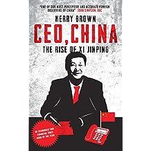CEO, China: The Rise of Xi Jinping