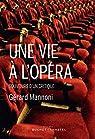 Une vie à l'opéra par Mannoni