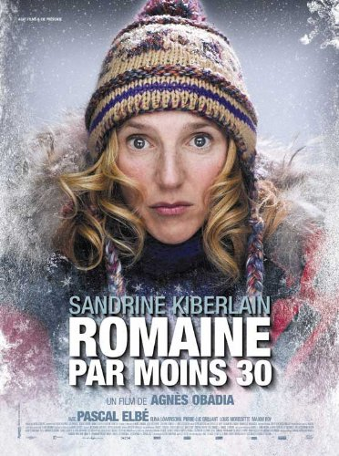 Romaine par Moins 30 Plakat Movie Poster (27 x 40 Inches - 69cm x 102cm) (2009) French