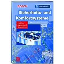 Sicherheits- und Komfortsysteme: Funktion, Regelung und Komponenten (Bosch Fachinformation Automobil)