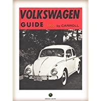 VOLKSWAGEN Guide: Service and Secrets of the World' Most Talked-About Small Car (History of the Automobile) - Karmann Ghia Porsche